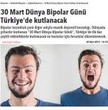 30 Mart Dünya Bipolar Günü Türkiye'de kutlanacak- Hürriyet/ 28.03.2015
