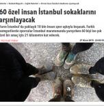 60 özel insan İstanbul sokaklarını arşınlayacak- Hürriyet/ 27.04.2015